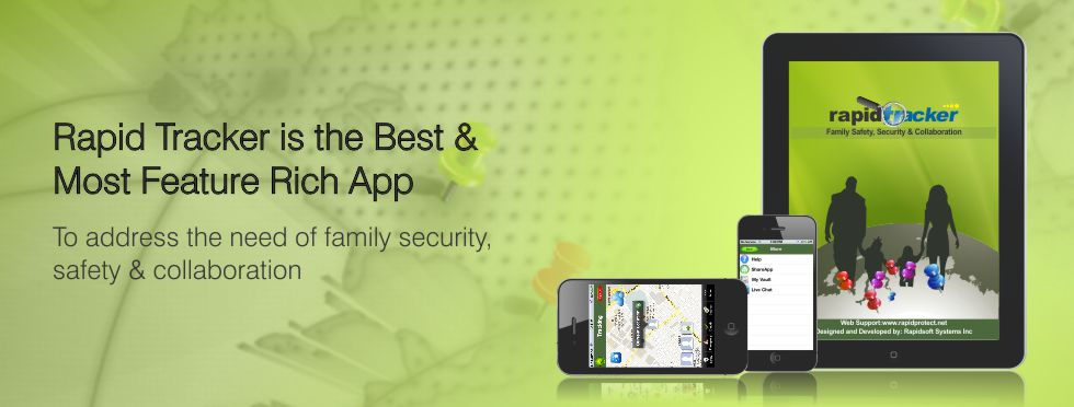 Rapid Tracker is the Best & Most Feature Rich App to address the need of family security,safety & collaboration